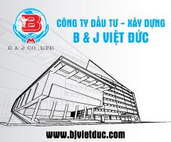 Công ty đầu tư xây dựng B&J Việt Đức